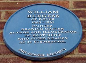 Dover Society Plaque dedicated to William Burgess high up near the corner of the Stembrook and Castle Street. Alan Sencicle