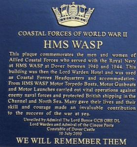 Lord Warden House plaque to commemorate HMS Wasp - Coastal Forces HQ, unveiled 10.07.2010