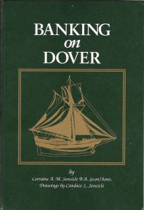 Banking on Dover by Lorraine Sencicle