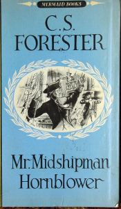 Edward Pellew, the basis for Mr Midshipman Hornblower by C.S. Forester. Front cover of the book published by Mermaid books