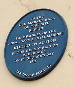 Dover Society Plaque to those killed in the Zeebrugge Raid, St George's Day 1918, outside the present Museum in Market Square. Alan Sencicle