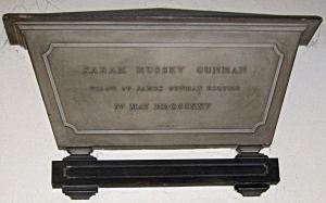Sarah Hussey Gunman - died 4 May 1825. Widow of James Gunman memorial St Mary's Church. LS