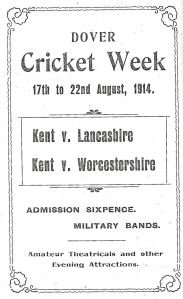 Crabble Athletic Gound - Cricket Week 17-22 August 1914