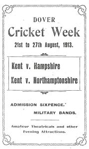 Cricket Week 21-27 August 1913 when Dover council cared