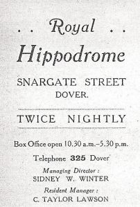 Royal Hippodrome, Snargate Street advert 1920. The Managing Director was former town councillor Sidney W Winter