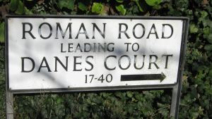 Roman Road out of Dover beside going to Danes Court also goes towards Richborough