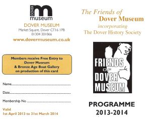 Friends of Dover Museum membership card and Programme 2013- 2014