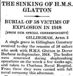 Memorial to the Glatton victims that had been in the vessel since 1918 buried at Gillingham. Times 04.04.1930