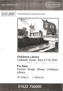 2003 the Junior Library put up for sale but KCC gave the wrong address and the wrong building in the for sale advert!