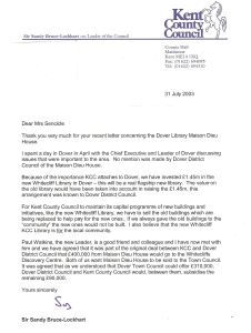 Letter from Sandy Bruce-Lockhart - Leader of Kent County Council outlining the sale of Maison Dieu House and the planned future of the library at Dover Discovery Centre 31.07.2003