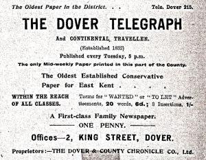 Dover Telegraph established in 1833 - 2 King Street 1919 advert