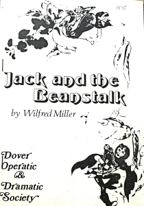 DODS - Jack and the Beanstalk by Wilfred Miller at the Connaught Hall 1975. George & Julie Ruck