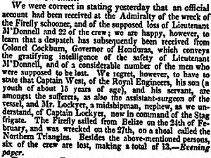 Firefly, lost on 27 February 1835 the paper reports that the Captain and most of the crew safe and lists the officers lost. London Evening Paper 28 May 1835