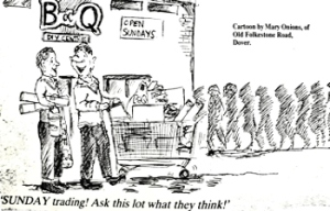 B&Q and Sunday Trading cartoon in Dover Express by Mary Onions. 30.06.1989