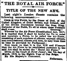 Royal Air Force - Notice of official designation signed by Air Minister Lord Rothermere on behalf of King George V. 07.03.1918 Times
